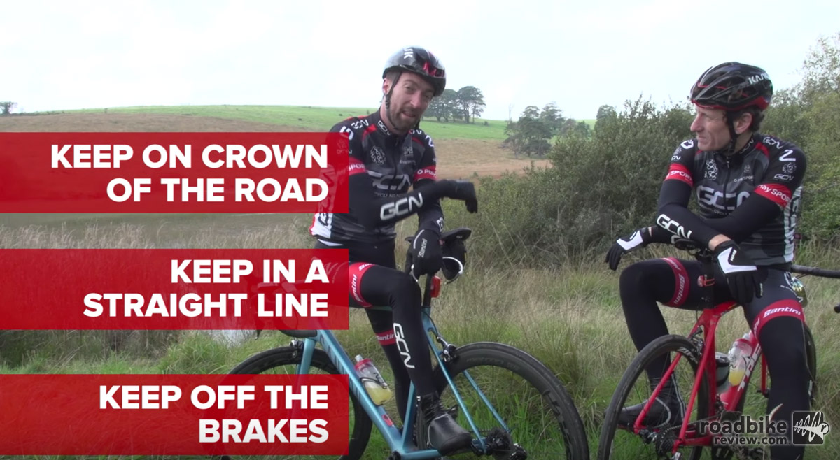 Use your brakes wisely, lest you lock up your wheels and go for a dive.