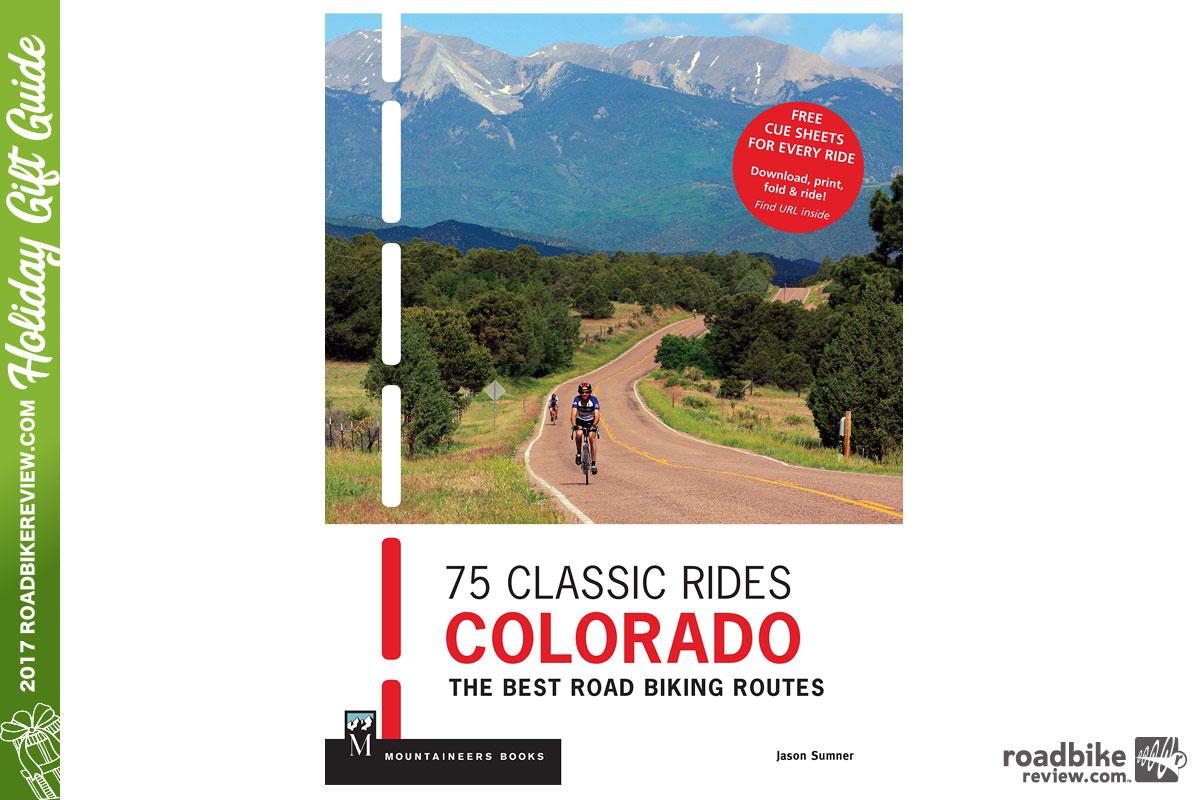 75 Classic Rides: Colorado